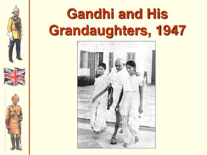 Gandhi and His Grandaughters, 1947