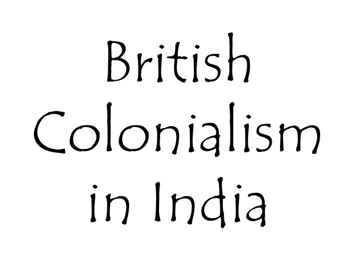 british colonialism in india n.