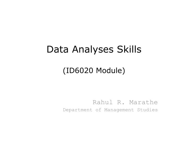 Data analyses skills id6020 module