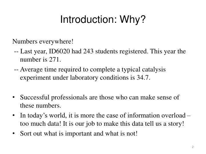 Introduction why