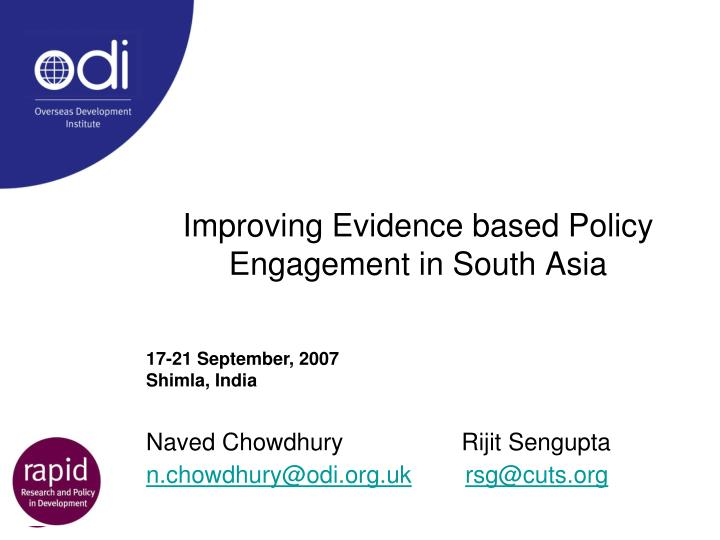improving evidence based policy engagement in south asia n.