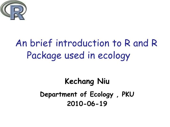 an brief introduction to r and r package used in ecology n.