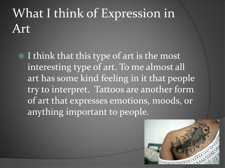 What I think of Expression in Art