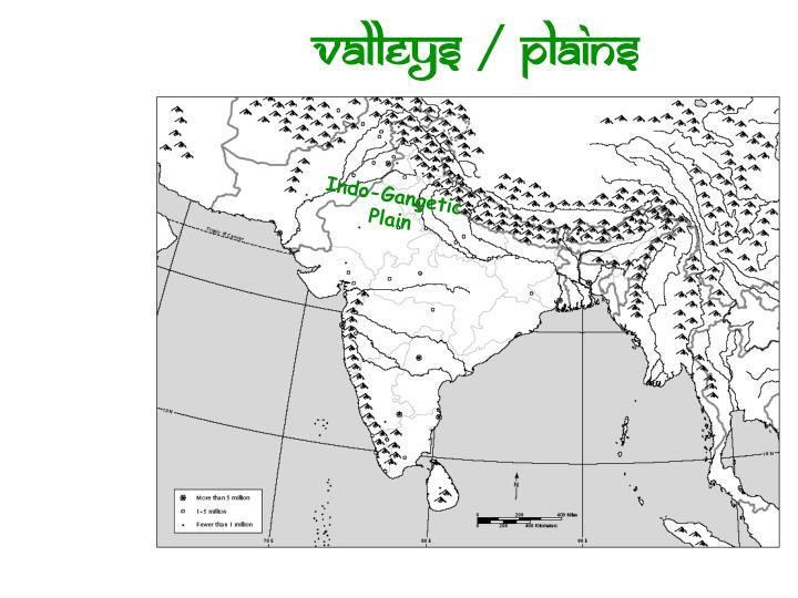 Valleys / Plains