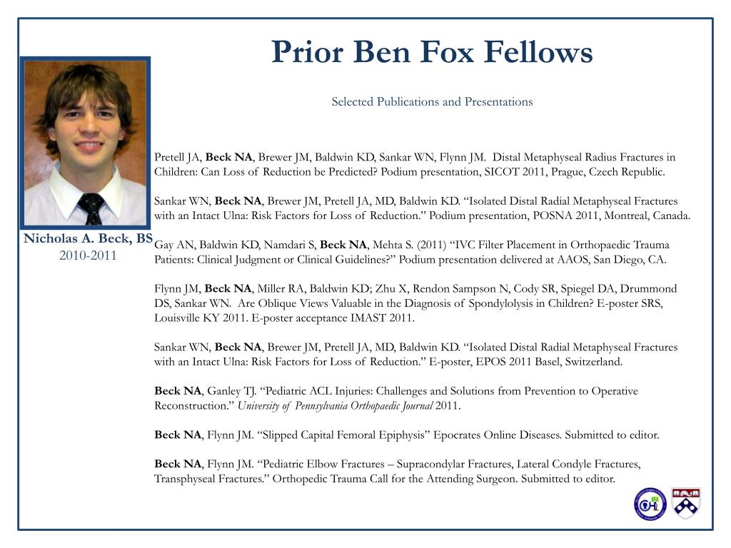 PPT - The Benjamin Fox Orthopaedic Research Fellowship PowerPoint