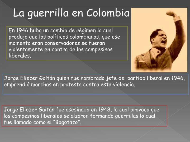 La guerrilla en Colombia