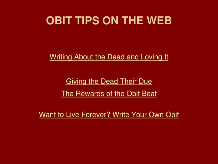 OBIT TIPS ON THE WEB