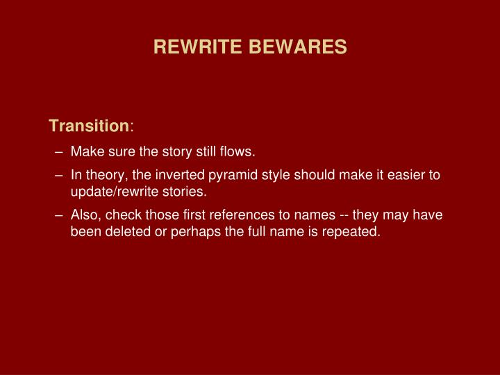 REWRITE BEWARES