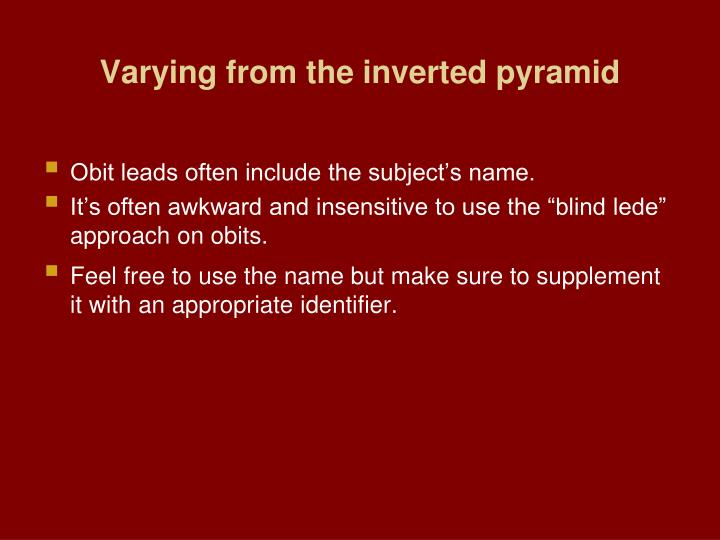 Varying from the inverted pyramid