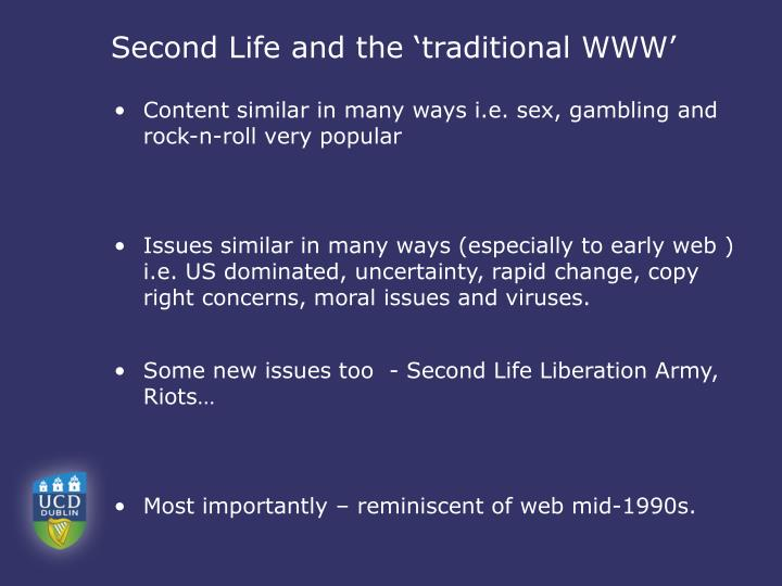Second Life and the 'traditional WWW'