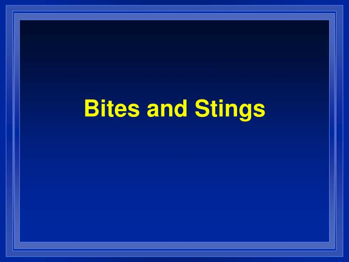 bites and stings