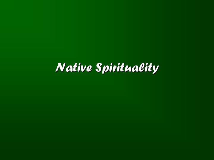 native spirituality n.