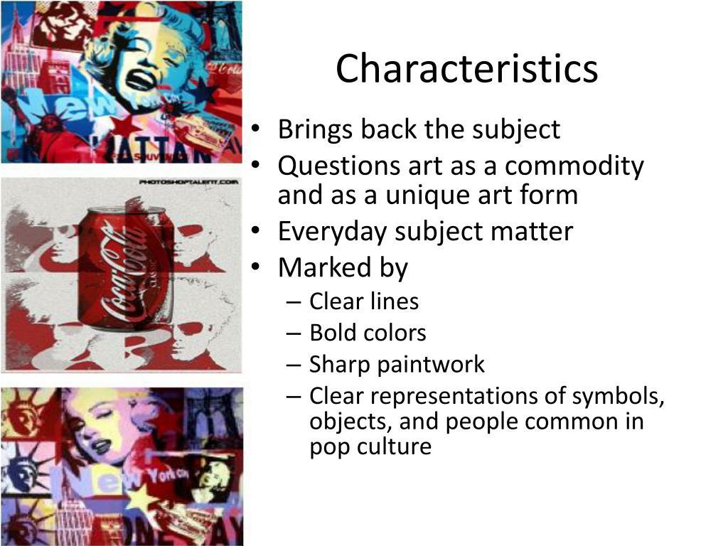 Characteristics of pop art