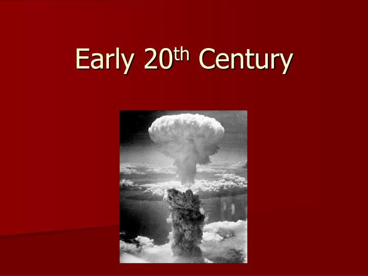 early 20 th century n.