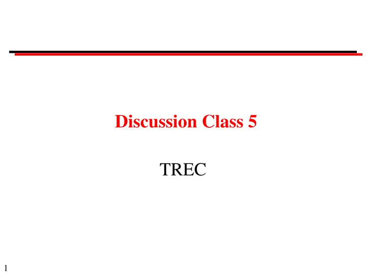 Discussion class 5