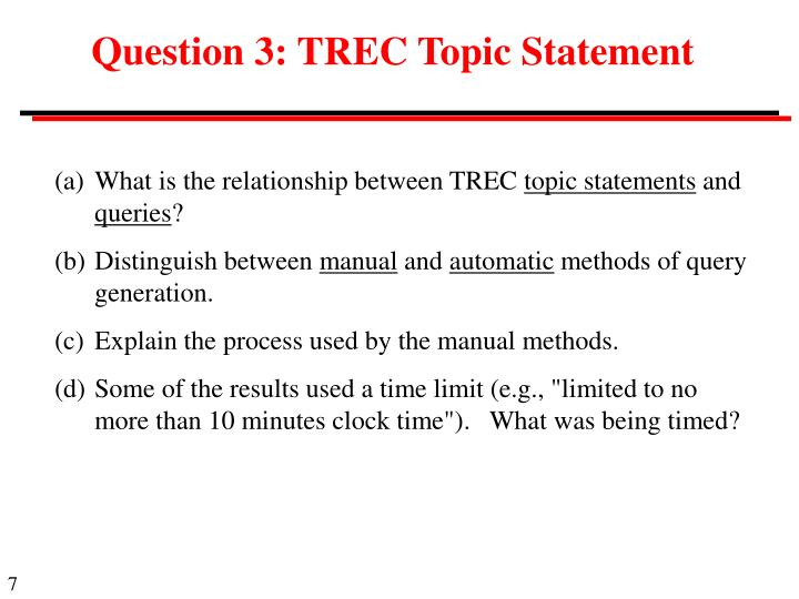 Question 3: TREC Topic Statement