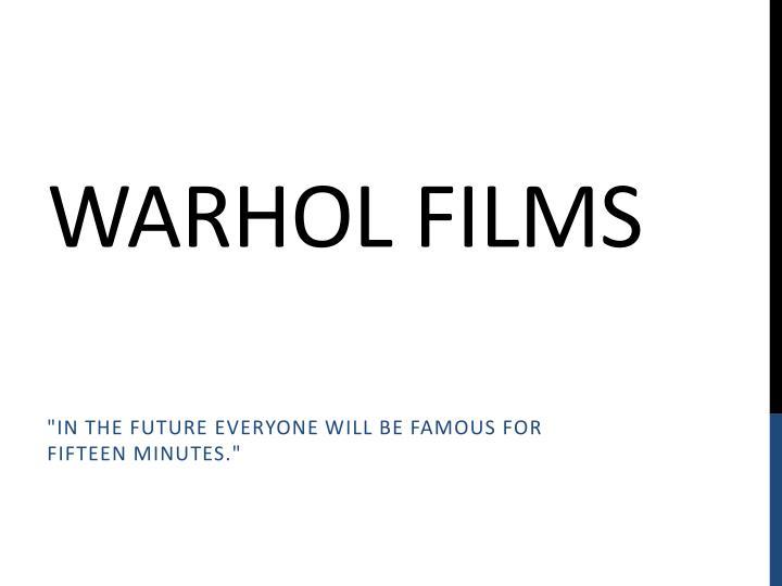 Warhol Films