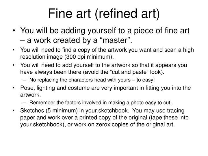 Fine art refined art