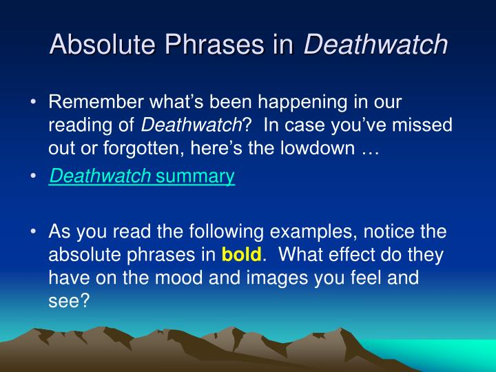 Absolute phrases in deathwatch