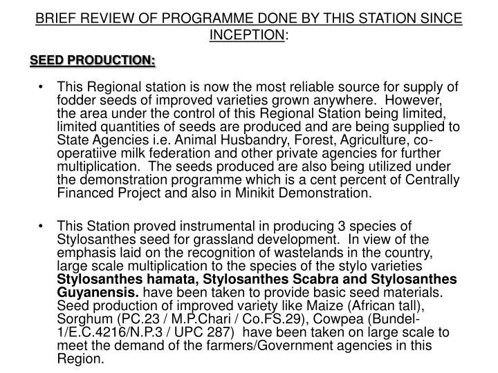 BRIEF REVIEW OF PROGRAMME DONE BY THIS STATION SINCE INCEPTION