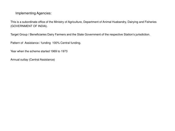 Implementing Agencies: