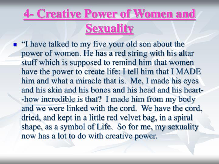 4- Creative Power of Women and Sexuality
