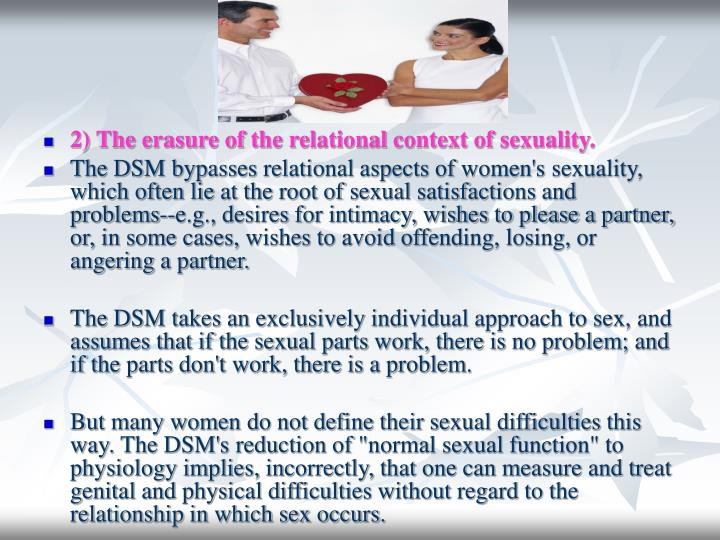 2) The erasure of the relational context of sexuality.