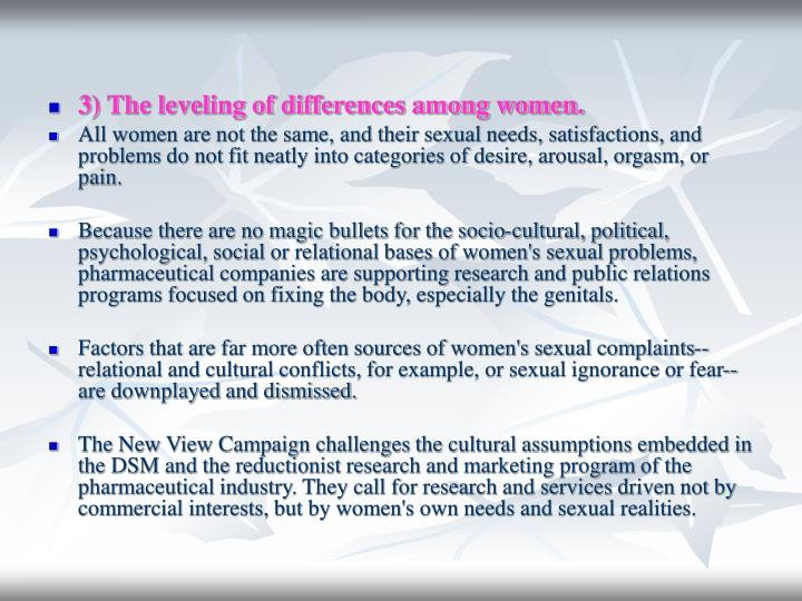 3) The leveling of differences among women.