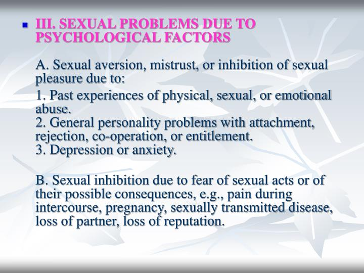 III. SEXUAL PROBLEMS DUE TO PSYCHOLOGICAL FACTORS