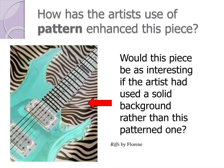 How has the artists use of