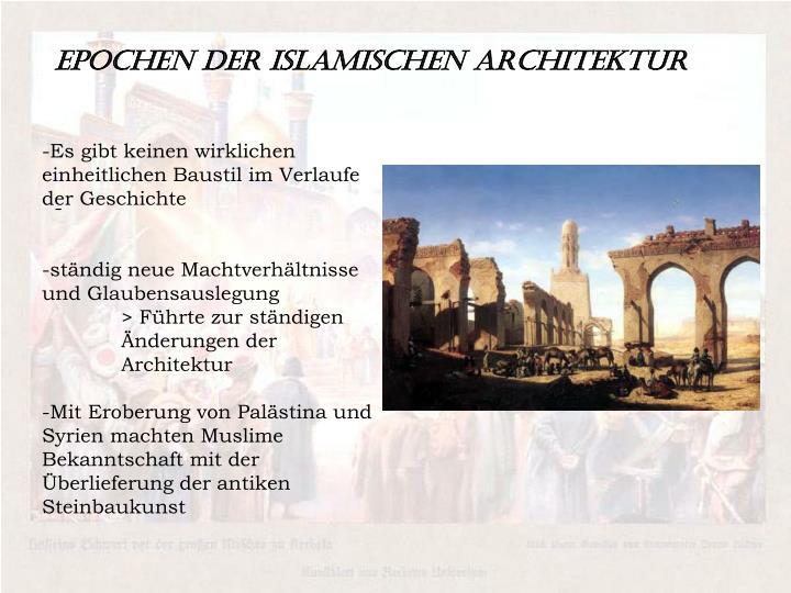 Epochen der islamischen Architektur