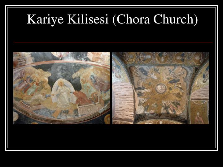 Kariye Kilisesi (Chora Church)