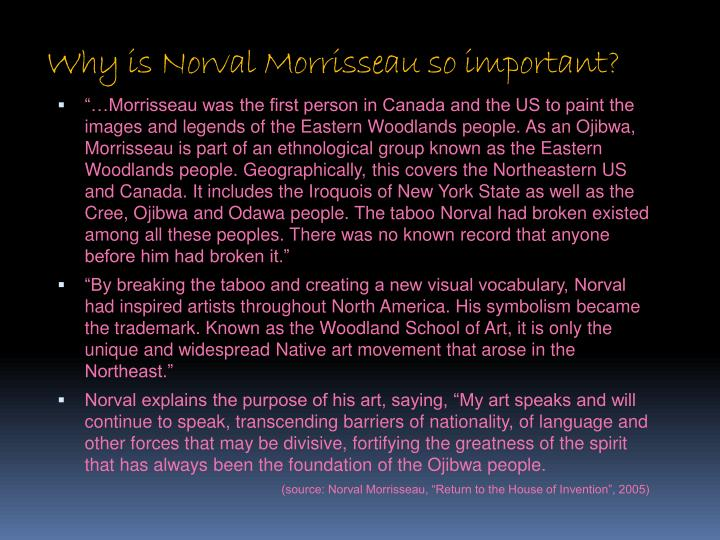 Why is Norval Morrisseau so important?