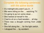 complete the following sentences with the active words