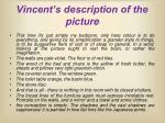 vincent s description of the picture