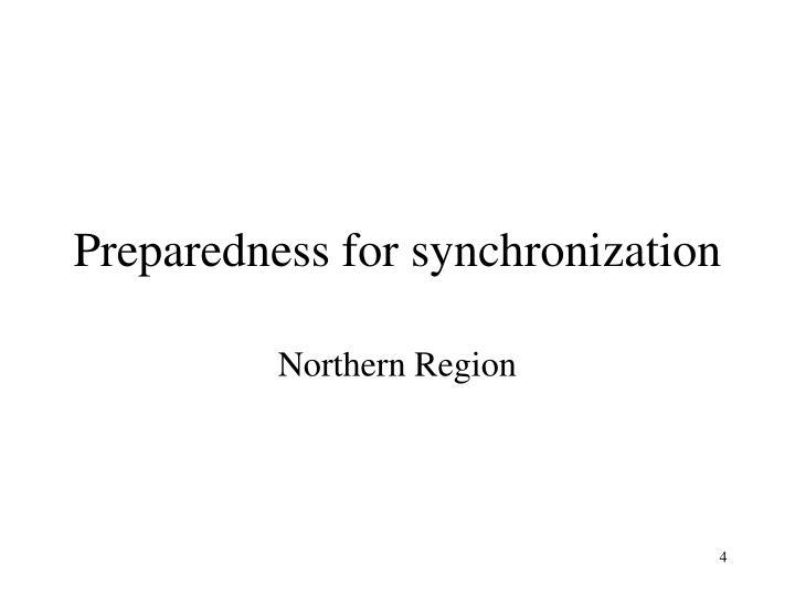 Preparedness for synchronization
