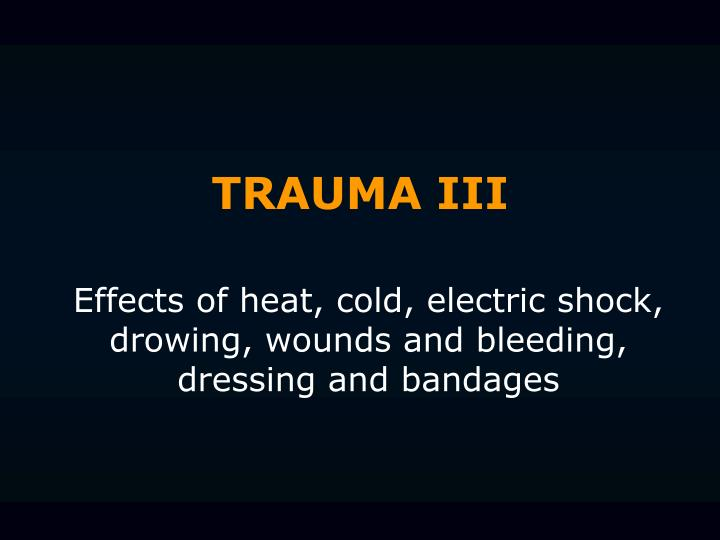 trauma iii n.
