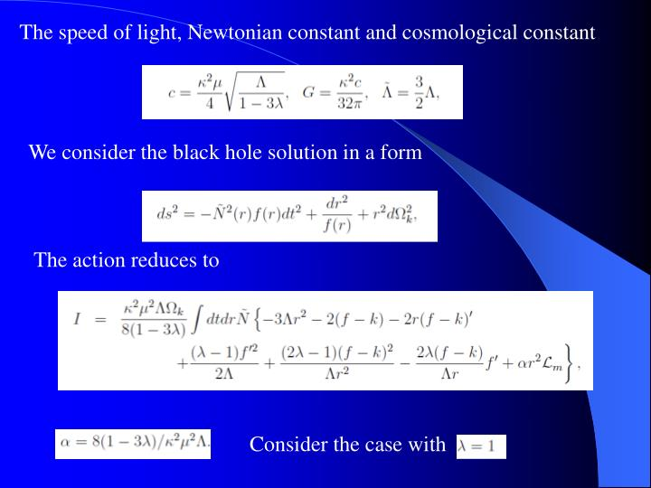 The speed of light, Newtonian constant and cosmological constant