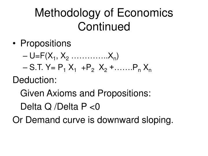 Methodology of Economics Continued