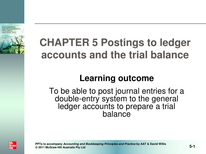 chapter 5 postings to ledger accounts and the trial balance n.