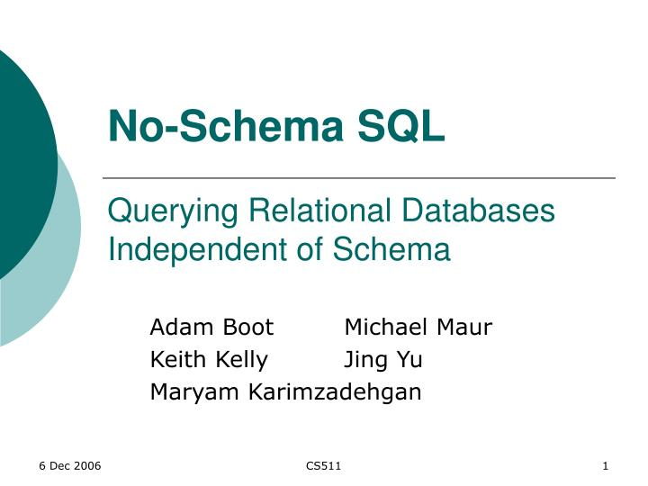 No schema sql querying relational databases independent of schema