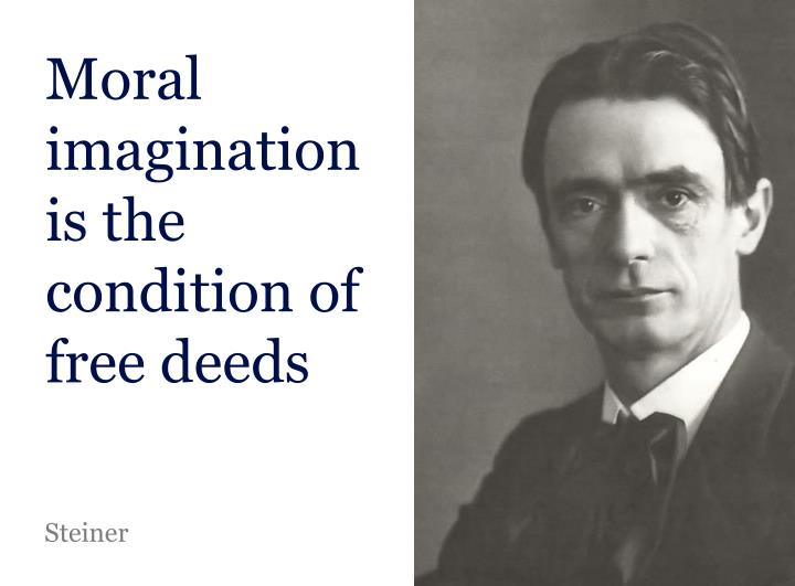 Moral imagination is the condition of free deeds