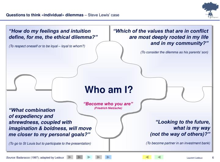 Questions to think «individual» dilemmas