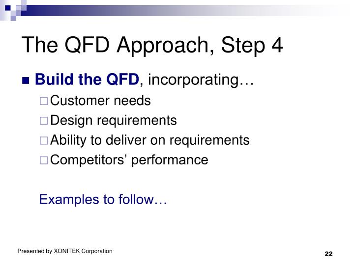 The QFD Approach, Step 4