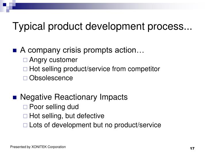 Typical product development process...