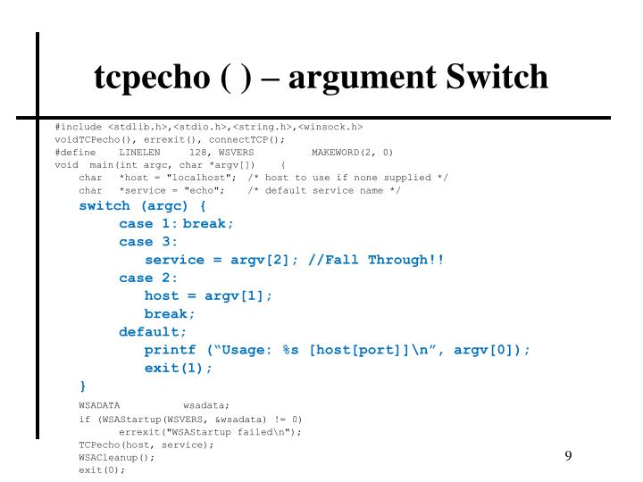 tcpecho ( ) – argument Switch