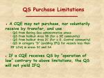 qs purchase limitations