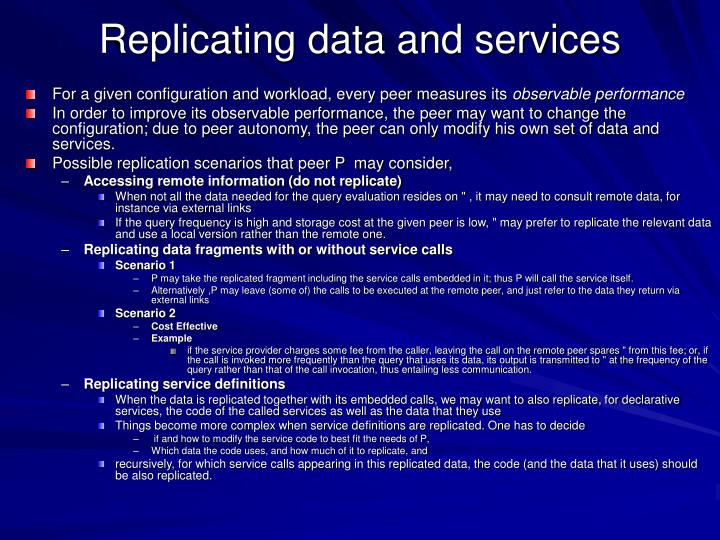 Replicating data and services