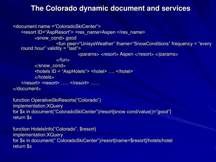 The Colorado dynamic document and services