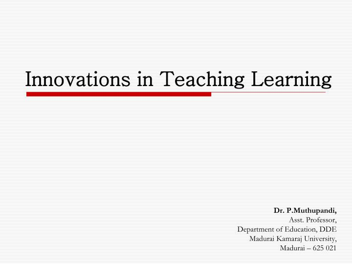 innovations in teaching learning n.